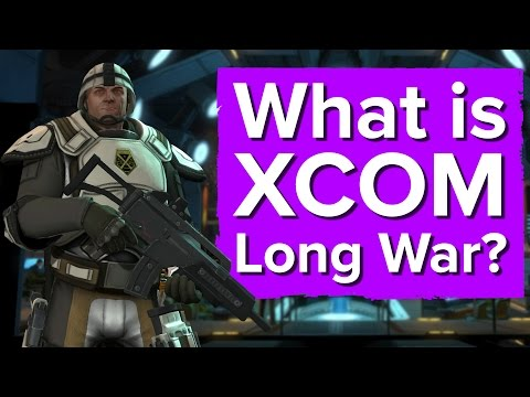 What Is XCOM Long War? It's Not A Bad Time To Find Out.