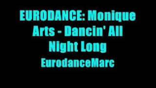 Monique Arts - Dancin' All Night Long