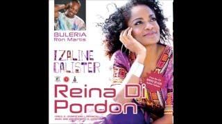 Buleria ft Izaline Calister & Ron Martis - Reina Di Pordon