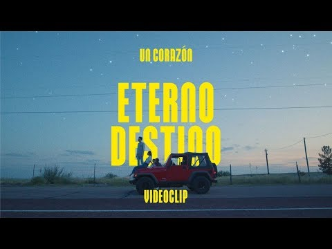 Eterno Destino  - Un Corazón (Videoclip Oficial)