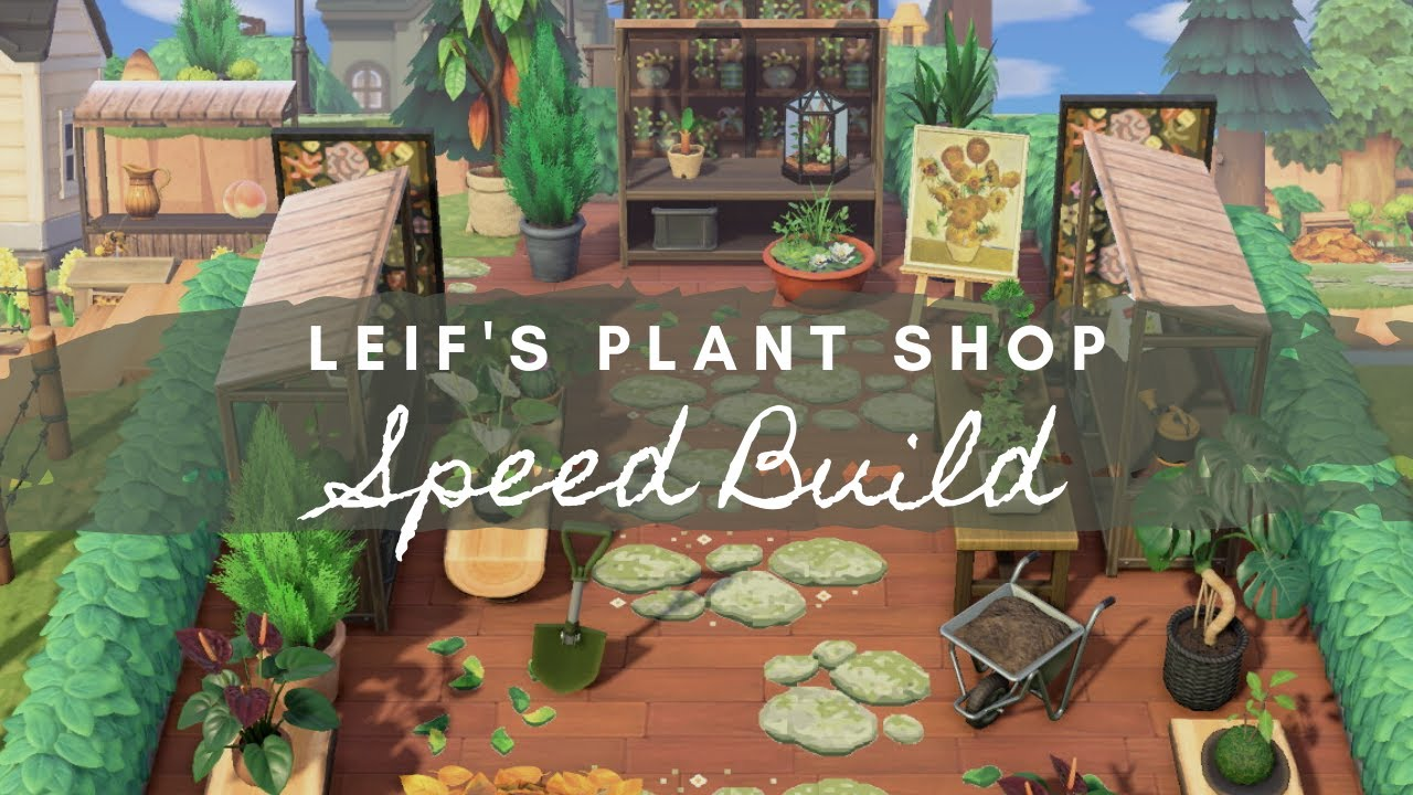 PLANT SHOP SPEED BUILD FOR LEIF | Animal Crossing New Horizons