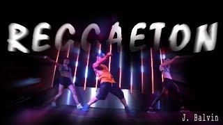 J. Balvin - Reggaeton // Zumba Choreo by Jose Sanchez