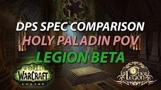 legion dps spec discussion maw of souls heroic holy paladin pov