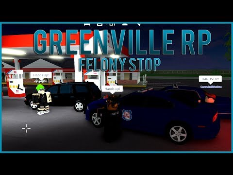 Greenville RP #2 - Felony Traffic Stop!