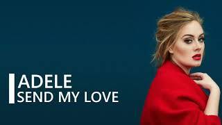 Lagu terbaik Adele send my love