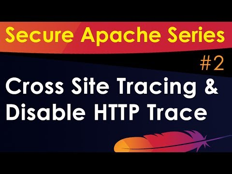 Apache Hardening Tutorial: Disable HTTP Trace / Cross Site Method
