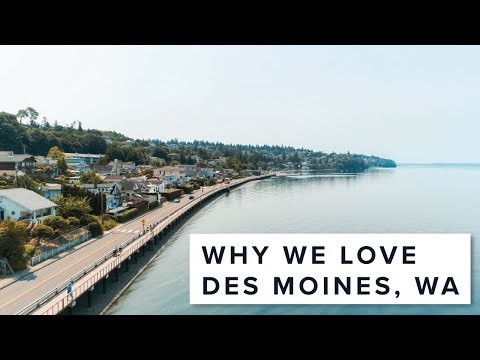 Why We Love Des Moines, WA!