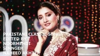 NAHEED AKHTER........Main Ho Gayi Dildar Ki.......... film......Tere Mere Sapnay
