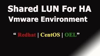 How To Assign Shared LUN In Vmware HA Environment- Part 3