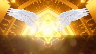 Archangel Metatron | Activation of the Golden Abundance | Healing Light of Divinity | 999 hz