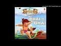 Bhai O Bhai ( Hanuman Da Damdaar ) Full Audio Song