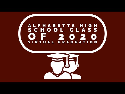 The 2020 Alpharetta High School Virtual Graduation