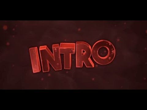 I will make you an intro! (Open)
