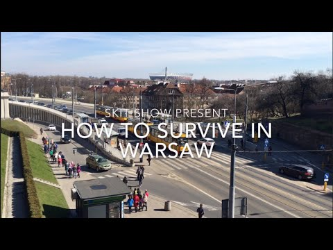 HOW TO SURVIVE IN WARSAW