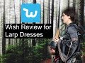 WISH Haul and Review: Dresses for LARP, Medieval or Renaissance faires