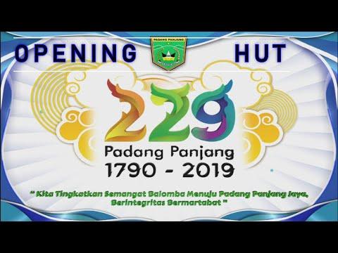 Opening Hut Kota Padang Panjang 2019 Youtube