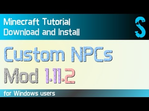 CUSTOM NPCs MOD 1.11.2 minecraft - how to download and install (with forge on Windows)