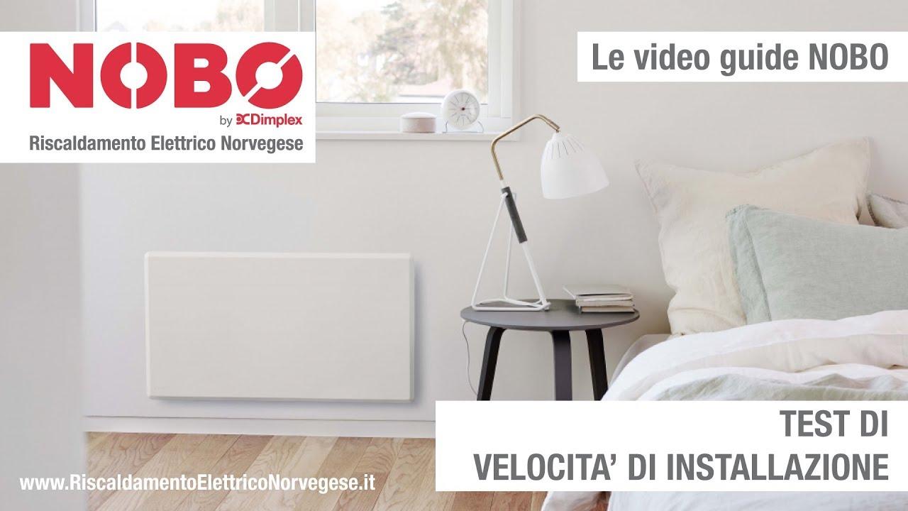 Nobo By Dimplex Test Di Installazione Facile E Veloce Youtube