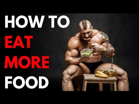 5 Ways for Skinny Guys to Eat More Food
