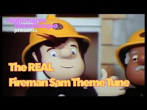 The Real Fireman Sam Theme Tune