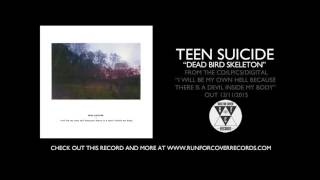 teen suicide - dead bird skeleton