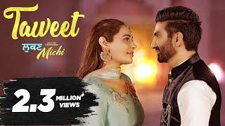 Taweet | Preet Harpal | Mandy Takhar | Lukan Michi | New Punjabi Song | 10th May