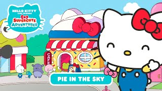 Download Pie in the Sky   Hello Kitty and Friends Supercute Adventures