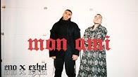 ENO feat. EZHEL - Mon Ami (Official Video)