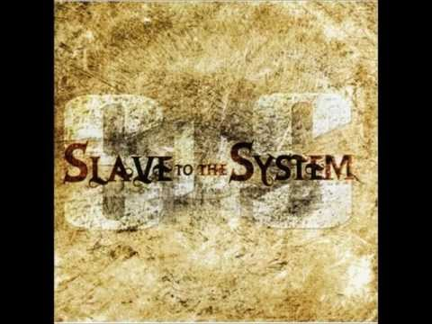 Slave To The System - Live This Life