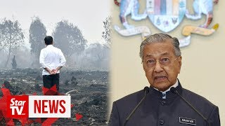 Dr M: Ask Jokowi why Indonesia does not want our help to fight forest fires
