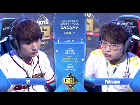 [2017 GSL Season 2]Code S Ro.32 Group F Match1 TY vs Patience