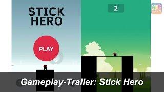 Stick Hero - iPhone & iPad - HD Gameplay Trailer