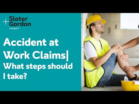 Accident at Work Claims | What steps should I take?