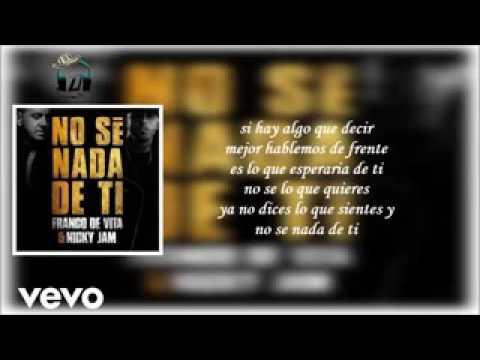 Nicky Jam Ft Franco De Vita-Dilo de una vez Letra (2017)
