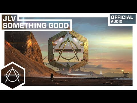 JLV - Something Good