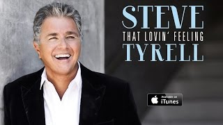 Steve Tyrell: Rock and Roll Lullaby feat. B.J. Thomas