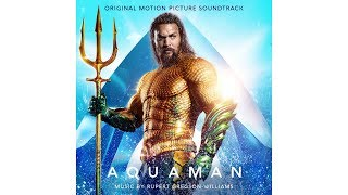 Permission to Come Aboard (Aquaman OST) | Rupert Gregson-Williams