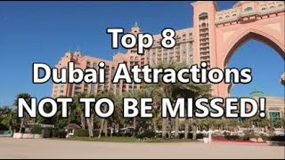 Top 8 Dubai Attractions NOT TO BE MISSED!