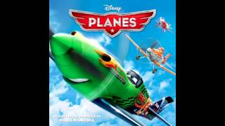 Planes Soundtrack - Mark Mancina
