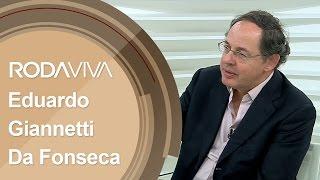 Roda Viva | Eduardo Giannetti da Fonseca | 24/04/2017