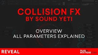 Collision FX by Sound Yeti | Review of Features Presets Tutorial