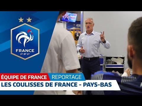 Equipe de France : les coulisses du match France - Pays-Bas (2-1) I FFF 2018