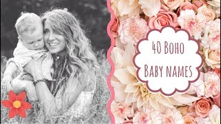 40 Boho/Nature Inspired Baby Names