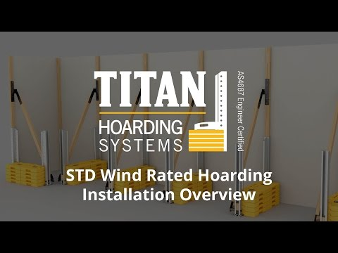 TITAN Wind Rated Hoarding Installation Overview