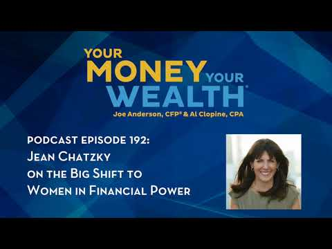 Jean Chatzky on the Big Shift to Women in Financial Power - Your Money, Your Wealth® Podcast Ep. 192