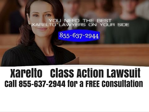 xarelto-class-action-lawsuit---xarelto-lawyers---xarelto-attorney