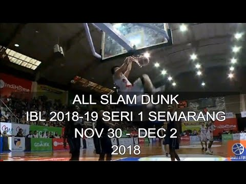 ALL SLAM DUNK IBL 2018-19 SERI 1 SEMARANG NOV 30- DEC 2 ,2018 Mp3