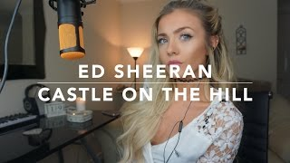 Ed Sheeran Castle On The Hill  Cover