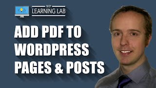 How to Add a PDF to WordPress Posts and Pages | WP Learning Lab