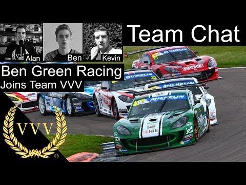 Ben Green Racing joins Team VVV - Team Chat